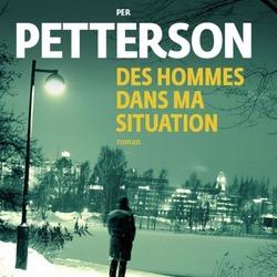 Des hommes dans ma situation / Per Petterson