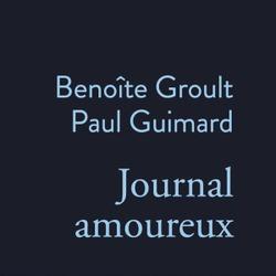 Journal amoureux (1951-1953) / Benoîte Groult et Paul Guimard