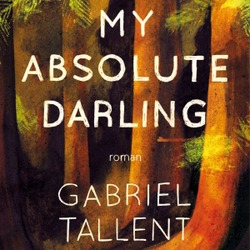 My absolute darling / Gabriel Tallent